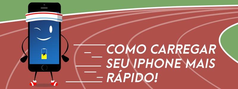 Como Carregar o Seu iPhone Mais Rápido