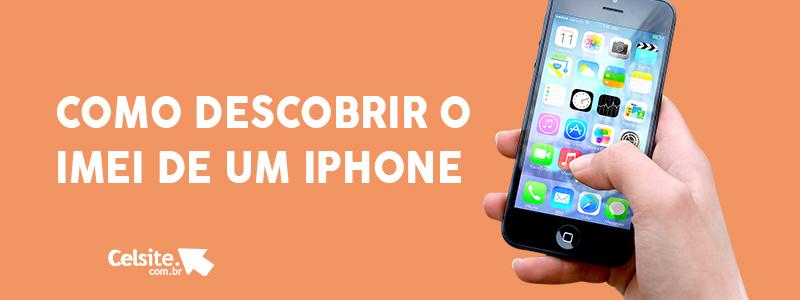 Como Descobrir o IMEI de um iPhone