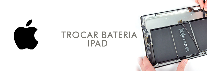 trocar-bateria-ipad