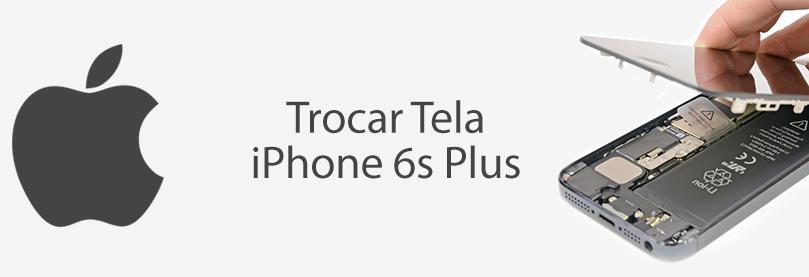 trocar-tela-iphone-6s-plus